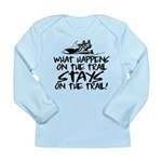 What Happens on the Tra Long Sleeve Infant T-Shirt