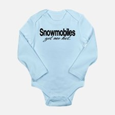 Snowmobiles Get Me Hot Long Sleeve Infant Bodysuit