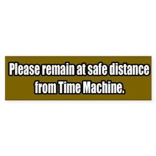 Time Machine Bumper Bumper Sticker