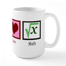 Peace Love Math Mug