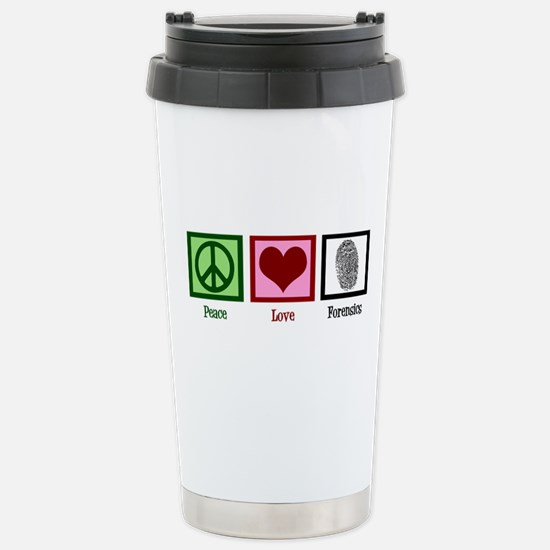 Peace Love Forensics Stainless Steel Travel Mug