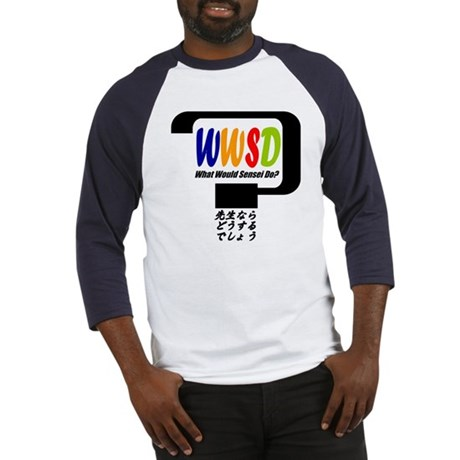 """What Would Sensei Do?"" Baseball Jersey"