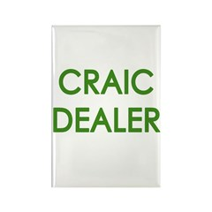 Craic Dealer Irish Humor Rectangle Magnet