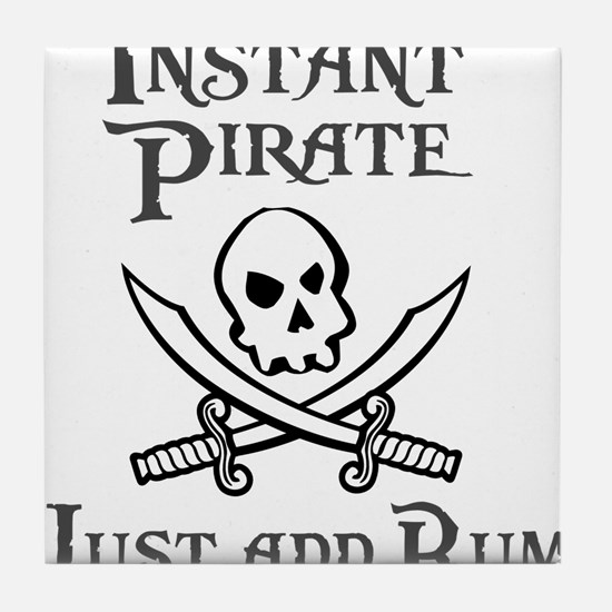 Instnt Pirate Just Add Rum Tile Coaster