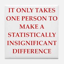 statistics joke Tile Coaster