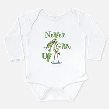 Never Give Up! Long Sleeve Infant Bodysuit