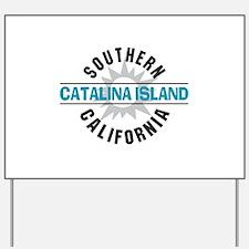 Catalina Island California Yard Sign