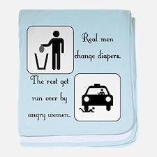 Real Men Change Diapers Infant Blanket