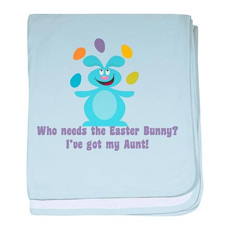 Easter Bunny? I've got My Aun Infant Blanket