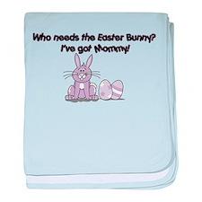 I've Got Mommy! Infant Blanket