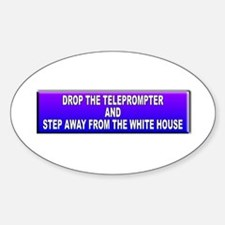 Drop The Teleprompter Decal