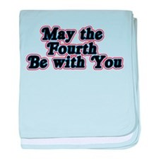 May the Fourth be with You Infant Blanket
