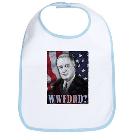 What Would FDR Do? Bib