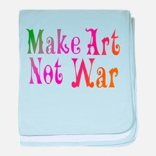 Make Art Not War Infant Blanket