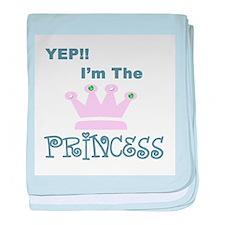I'm the Princess Infant Blanket