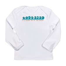 I'd rather be at the beach Long Sleeve Infant T-Sh
