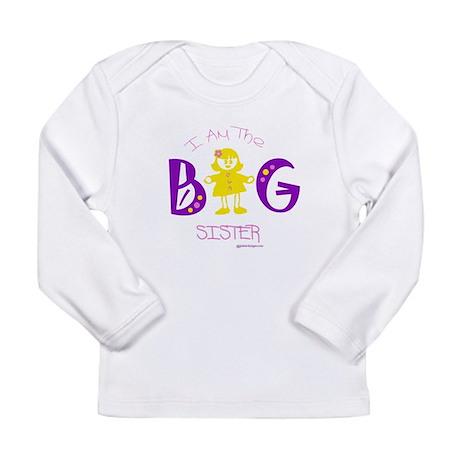 I am the big sister Long Sleeve Infant T-Shirt