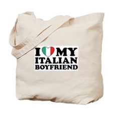 I Love My Italian Boyfriend Tote Bag