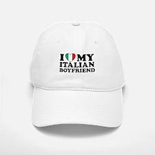 I Love My Italian Boyfriend Baseball Baseball Cap