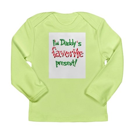 I'm Daddy's Favorite Present Long Sleeve Infant T-
