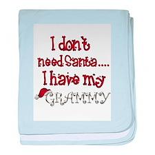 I don't need Santa, I have my Grammy baby blanket