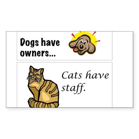 Cats Have Staff Sticker (Rectangle)