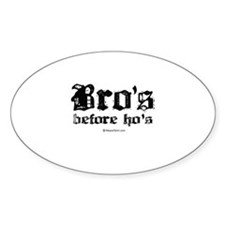 Bro's before Ho's - Oval Decal
