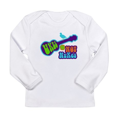 Ukes Not Nukes Long Sleeve Infant T-Shirt