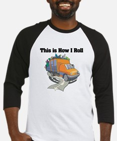 How I Roll (Garbage Truck) Baseball Jersey