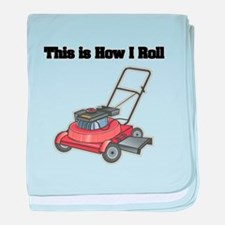 How I Roll (Lawn Mower) Infant Blanket
