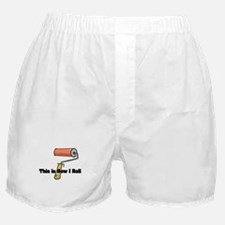 How I Roll (Paint Roller) Boxer Shorts
