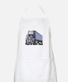 How I Roll (Tractor Trailer) Apron
