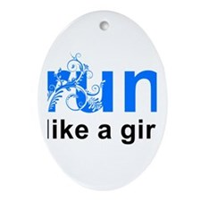 run like a girl Ornament (Oval)