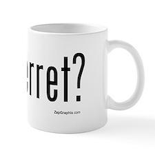 Got Ferret Mug (White)