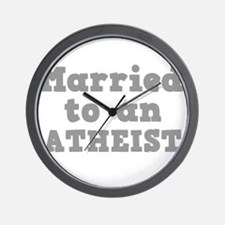Married to an Atheist Wall Clock