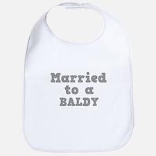 Married to a Baldy Bib