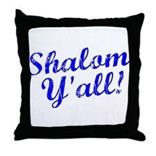 Shalom, Y'all! Throw Pillow