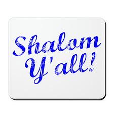 Shalom, Y'all! Mousepad
