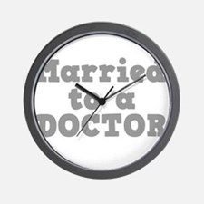 Married to a Doctor Wall Clock