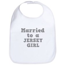Married to a Jersey Girl Bib