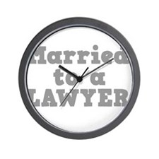 Married to a Lawyer Wall Clock