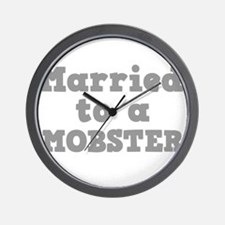 Married to a Mobster Wall Clock