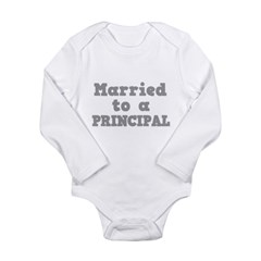 Married to a Principal Long Sleeve Infant Bodysuit
