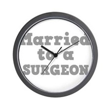 Married to a Surgeon Wall Clock