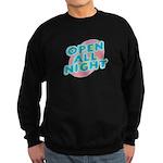 Open All Night Neon Sign Grap Sweatshirt (dark)