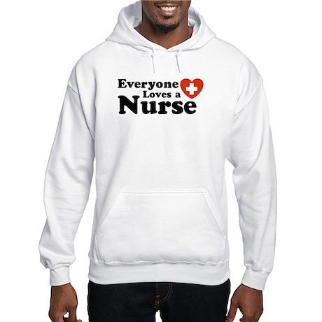 Everyone Loves A Nurse Hooded Sweatshirt