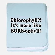 Chlorophyll? More like Bore-o Infant Blanket
