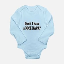 Nice Rack Long Sleeve Infant Bodysuit