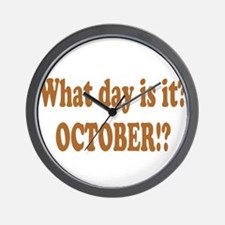 What day is it? October? Wall Clock