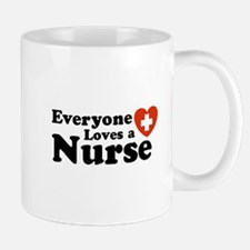 Everyone Loves A Nurse  Mug